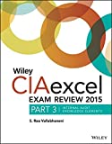 img - for Wiley CIAexcel Exam Review 2015, Part 3: Internal Audit Knowledge Elements (Wiley CIA Exam Review Series) book / textbook / text book