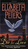 Die for Love (0380731169) by Elizabeth Peters