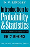 img - for Introduction to Probability and Statistics from a Bayesian Viewpoint, Part 2, Inference book / textbook / text book