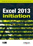 Excel 2013 - Initiation: Guide de for...