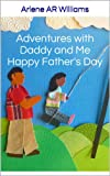 img - for Adventures with Daddy and Me (Father's Day Edition) book / textbook / text book