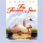 The Trumpet of the Swan | [E.B. White]