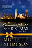 A Shoulda Woulda Christmas - Michelle Stimpson