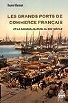 Les grands ports de commerce fran�ais...