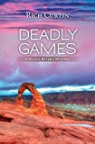 Deadly Games: A Manny Rivera Mystery (Manny Rivera Mystery Series) (Volume 5)