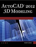 img - for AutoCAD 2012 3D Modeling book / textbook / text book