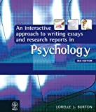 Lorelle J. Burton An Interactive Approach to Writing Essays and Research Reports in Psychology