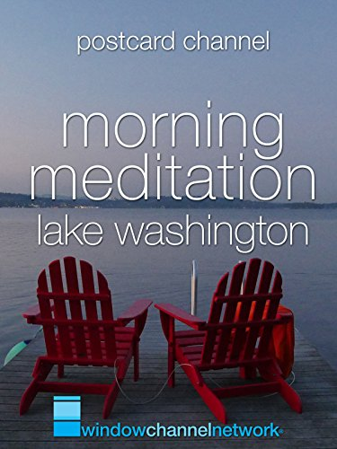 Lake Washington Morning Meditation