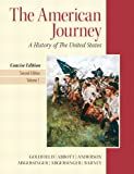 American Journey, The, Concise Edition,  Volume 1 (2nd Edition)