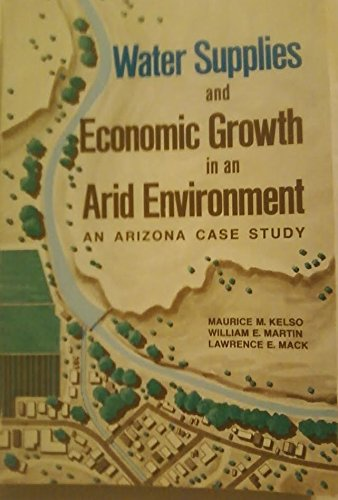 Water supplies and economic growth in an arid environment;: An Arizona case study PDF