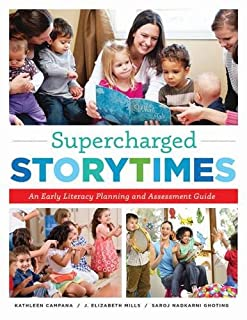 Book Cover: Supercharged Storytimes: An Early Literacy Planning and Assessment Guide