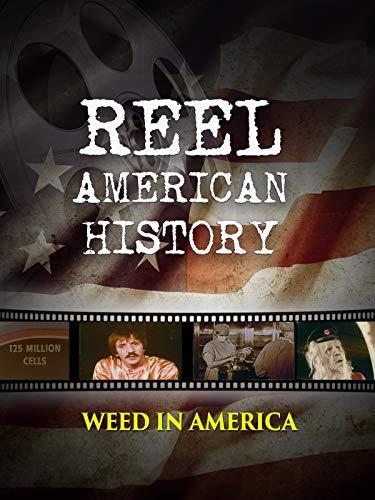 Reel American History: Weed in America