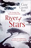 River of Stars (0007521901) by Guy Gavriel Kay