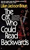 The Cat Who Could Read Backwards (0613063740) by Lilian Jackson Braun
