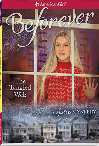 the-tangled-web-a-julie-mystery-american-girl-beforever-mysteries