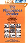 The Philippines Reader: A History of...
