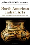 img - for North American Indian Arts (Golden Guide) book / textbook / text book
