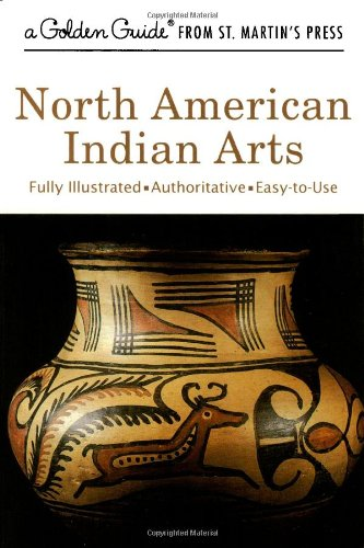 north-american-indian-arts-a-golden-guide-from-st-martins-press