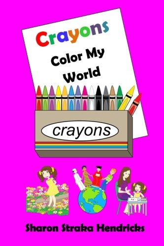Crayons - Color My World