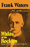 Midas of the Rockies: The Story of Stratton & Cripple Creek (0804005915) by Frank Waters