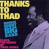 echange, troc Monday Night Big Band - Plays the Music of Thad...