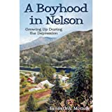 A boyhood in Nelson: Growing up during the Depression