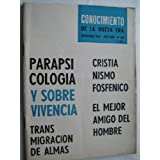 CONOCIMIENTO DE LA NUEVA ERA. Nº 381. 1969. Transmigración de almas
