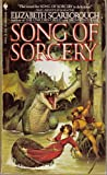 Song of Sorcery (0553245546) by Elizabeth Ann Scarborough
