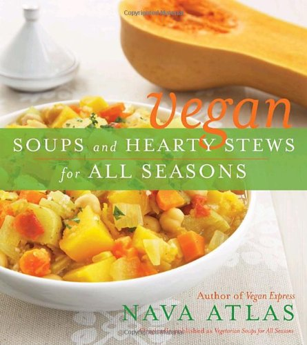 Vegan Soups And Hearty Stews For All Seasons front-994254