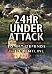 24hr Under Attack: Tommy Defends the...