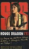 echange, troc Gérard de Villiers - Rouge dragon, Tome 1