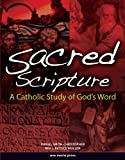 img - for Sacred Scripture: A Catholic Study of God's Word book / textbook / text book