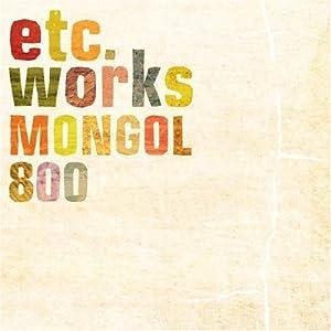 MONGOL800 - etc works - Amazon.com Music