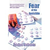 Fear of the Invisibleby Janine Roberts