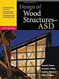img - for Design of Wood Structures - ASD by Breyer, Donald, Fridley, Kenneth, Cobeen, Kelly, Pollock, Jr (2003) Hardcover book / textbook / text book