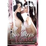 No Boys Allowed (Lesbian Erotica Book 4) ~ Lucy Felthouse