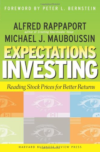 Expectations Investing: Reading Stock Prices for Better...