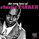 The Very Best of Charlie Parker