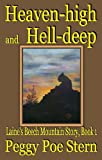 img - for Heaven-high and Hell-deep (Laine's Beech Mountain Story, Book 1) book / textbook / text book