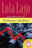 img - for Lola Lago, Detective: Poderoso caballero by Lourdes Miquel Lopez (2003-01-23) book / textbook / text book