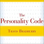 The Personality Code | Travis Bradberry