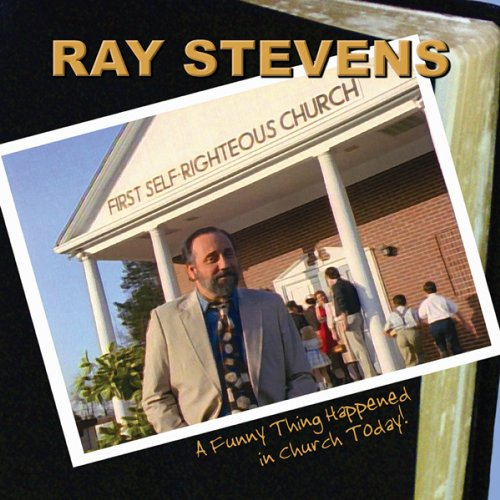 Ray Stevens - Funny Thing Happened In Church Today - Zortam Music