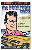 Image of Thirty Years of The Rockford Files: An Inside Look at America&amp;#039;s Greatest Detective Series