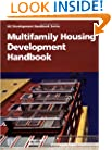 Multifamily Housing Development Handbook (Development Handbook series)