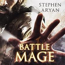 Battlemage (       UNABRIDGED) by Stephen Aryan Narrated by Matt Addis