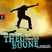 Der Überfall (Theo Boone 4) | John Grisham