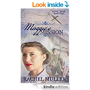 Maggie's Mission (Love and War Book 2)