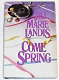 Come Spring (0515108618) by Landis, Jill Marie