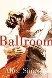 Image of Ballroom: A Novel