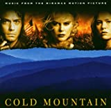 Original Soundtrack Cold Mountain (Music From the Miramax Motion Picture)